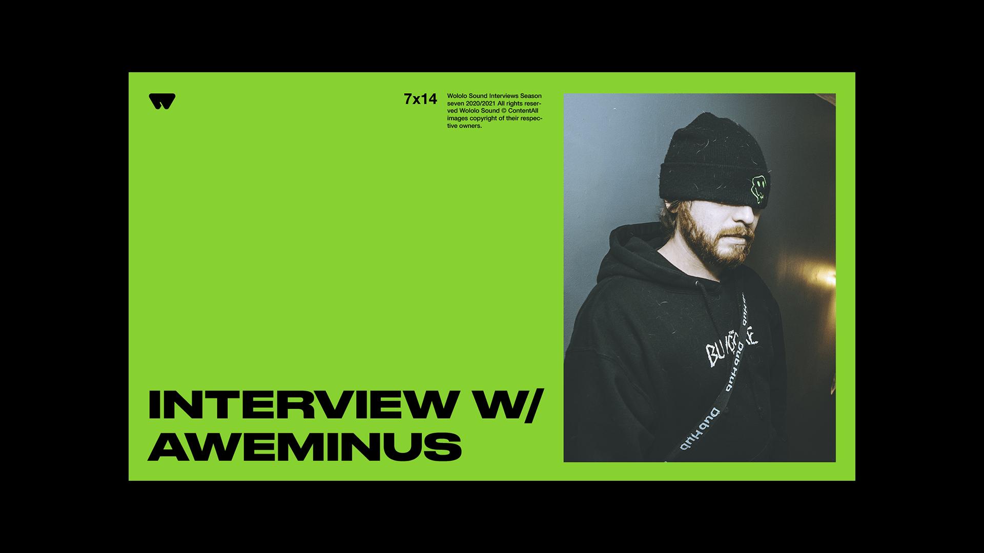 aweminus interview