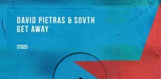 David Pietras & SOVTH - Get Away