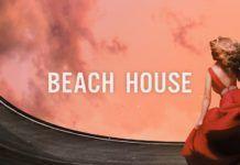 Beach House The Chainsmokers