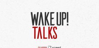 WAKE UP TALKS