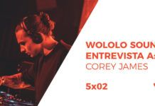Wololo Sound entrevista a Corey James