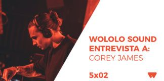 Wololo Sound entrevista a Corey James
