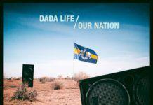 Dada Life Our Nation Remixes