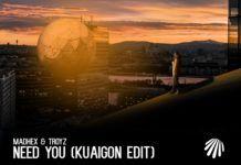 Kuaigon edita 'Need You'