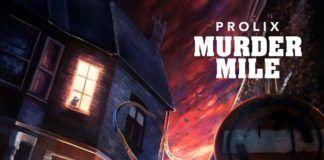 Prolix Murder Mile