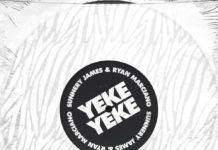 Sunnery James & Ryan Marciano Yeke Yeke