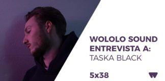 taska black entrevista wololo sound