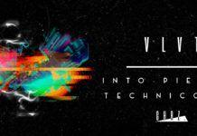 VLVT Into Pieces Technicolor