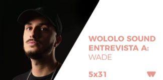 Entrevista a Wade