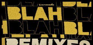 Blah Blah Blah Remixes