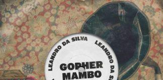 Leandro Da Silva Gopher Mambo