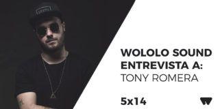 Tony Romera Entrevista Wololo Sound