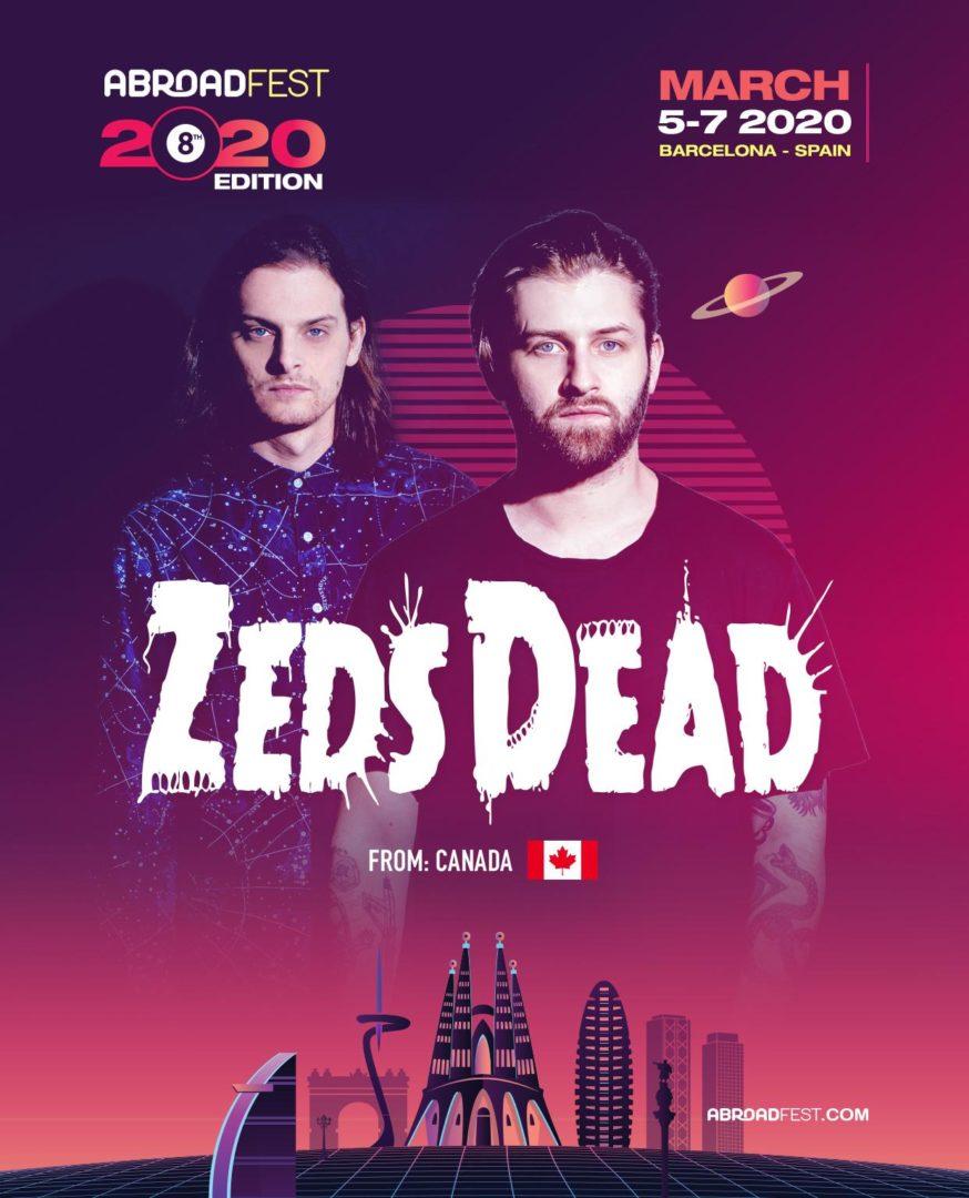 zeds dead abroadfest 2020